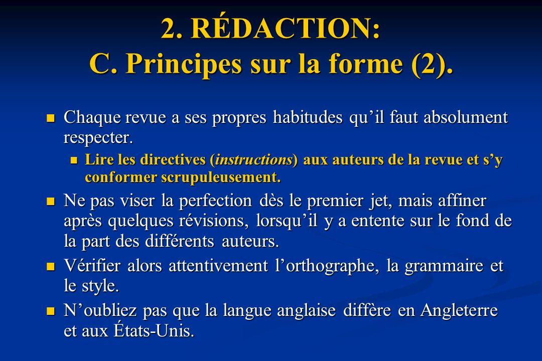 2. RÉDACTION: C. Principes sur la forme (2).