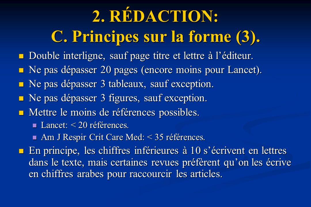 2. RÉDACTION: C. Principes sur la forme (3).