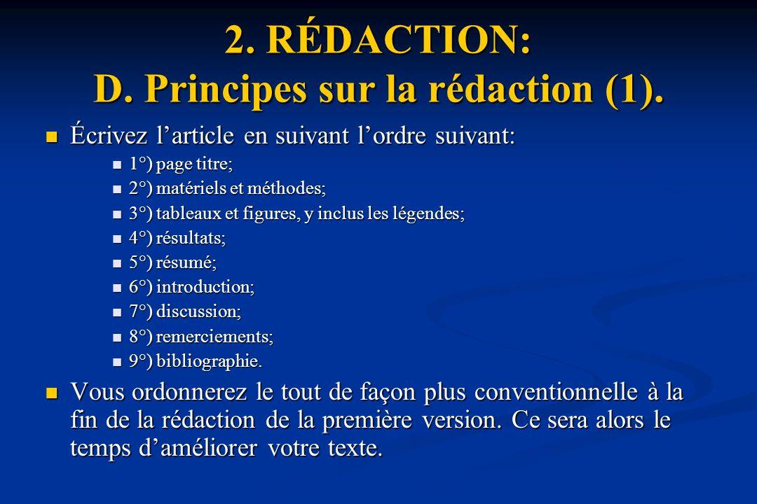 2. RÉDACTION: D. Principes sur la rédaction (1).