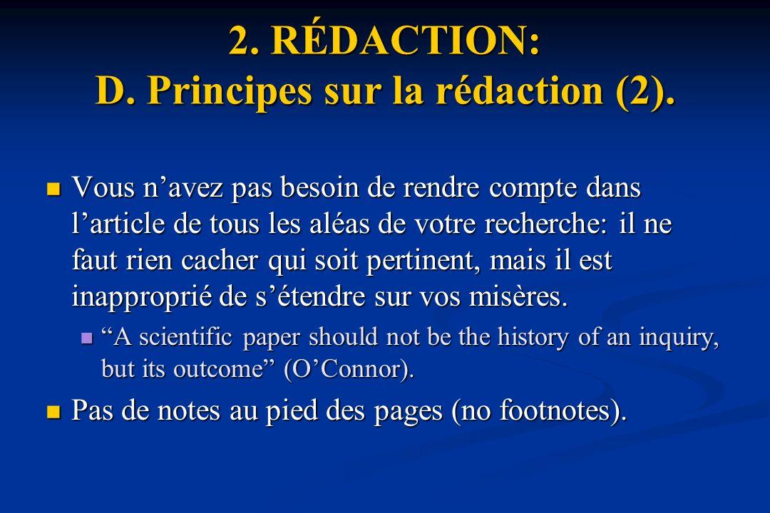 2. RÉDACTION: D. Principes sur la rédaction (2).