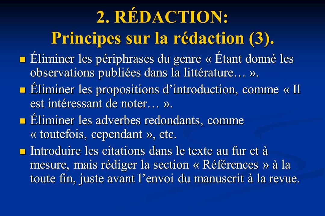 2. RÉDACTION: Principes sur la rédaction (3).