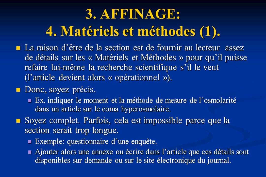 3. AFFINAGE: 4. Matériels et méthodes (1).