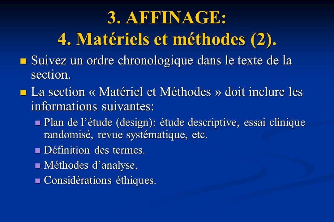 3. AFFINAGE: 4. Matériels et méthodes (2).