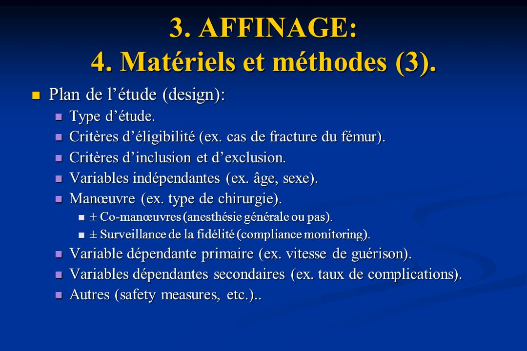 3. AFFINAGE: 4. Matériels et méthodes (3).