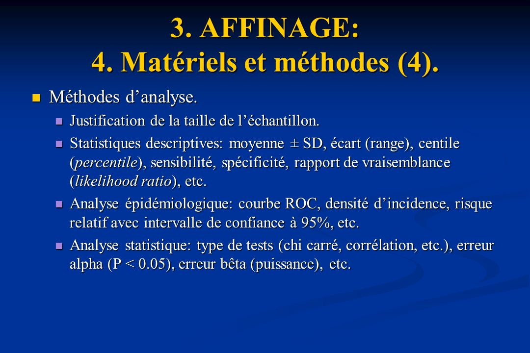 3. AFFINAGE: 4. Matériels et méthodes (4).