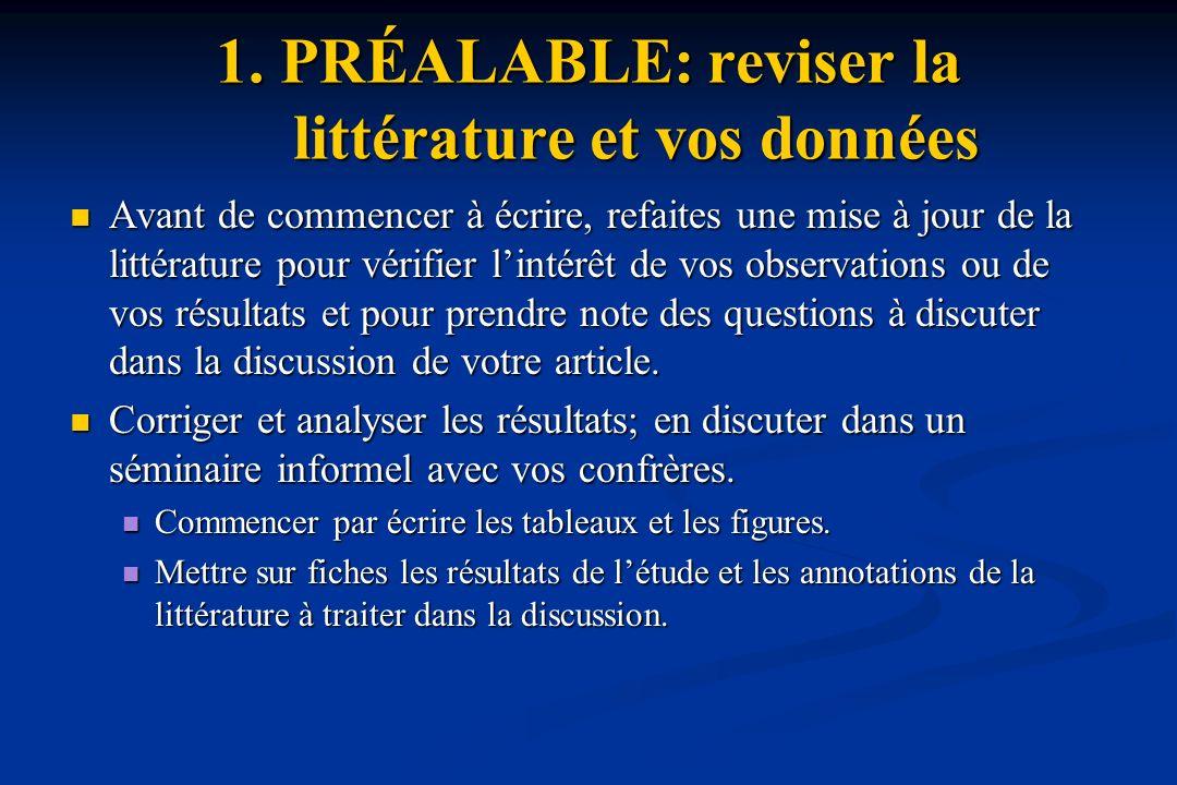 1. PRÉALABLE: reviser la littérature et vos données