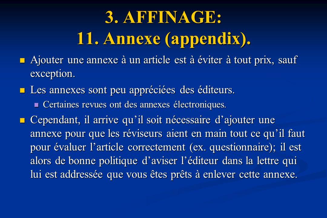 3. AFFINAGE: 11. Annexe (appendix).