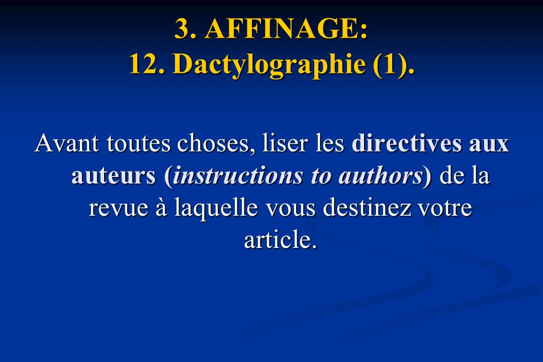 3. AFFINAGE: 12. Dactylographie (1).