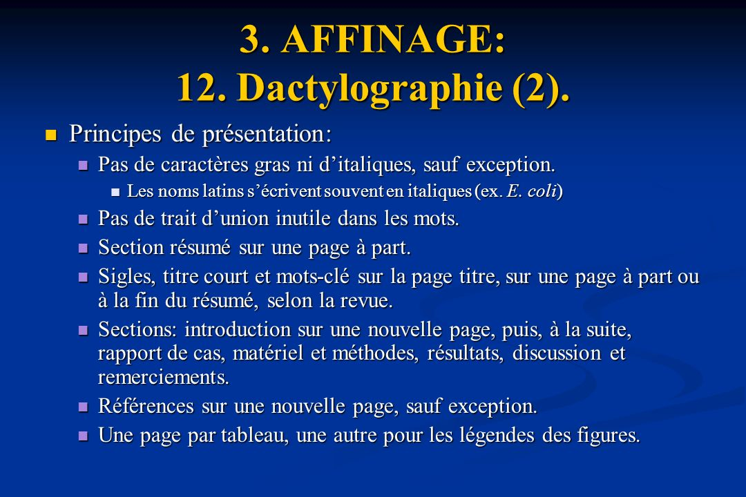 3. AFFINAGE: 12. Dactylographie (2).