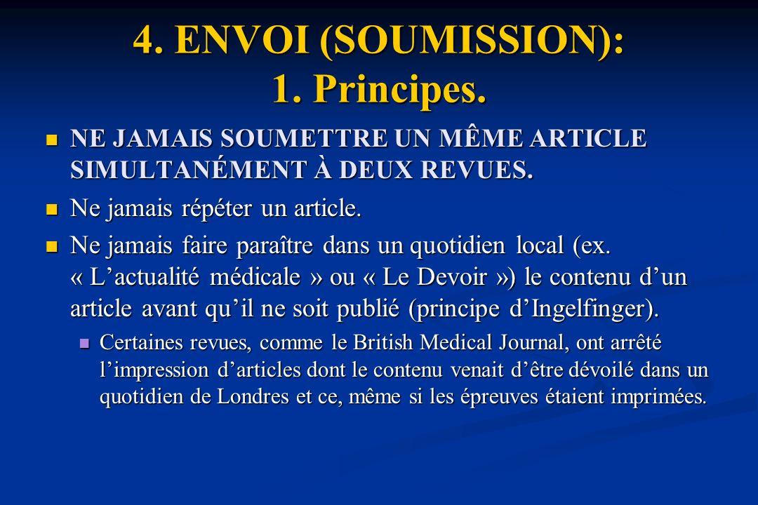 4. ENVOI (SOUMISSION): 1. Principes.