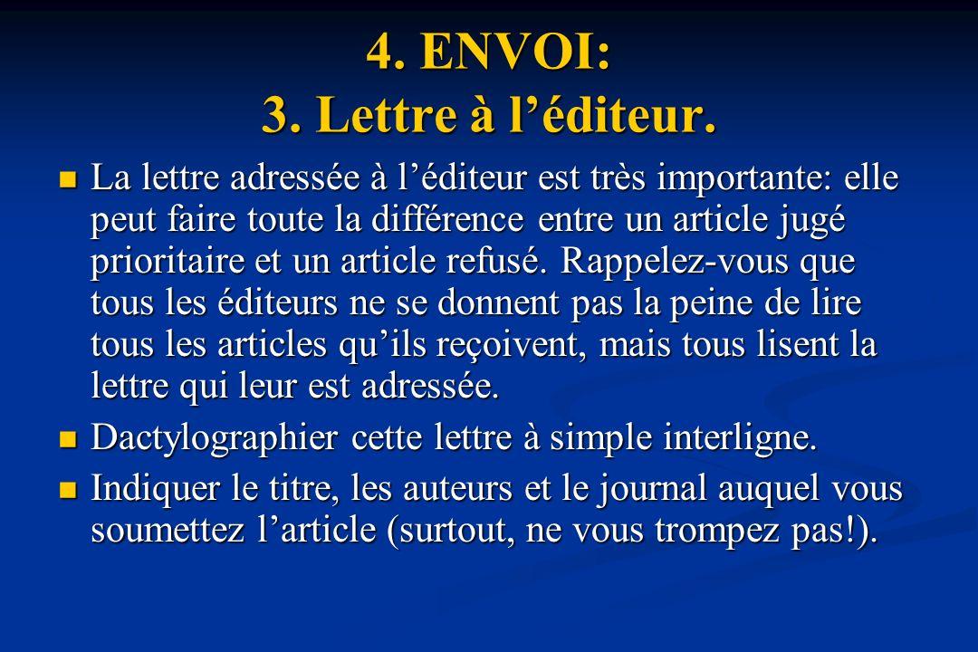4. ENVOI: 3. Lettre à l'éditeur.