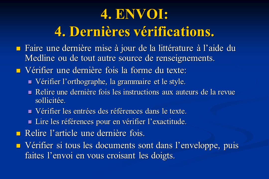 4. ENVOI: 4. Dernières vérifications.