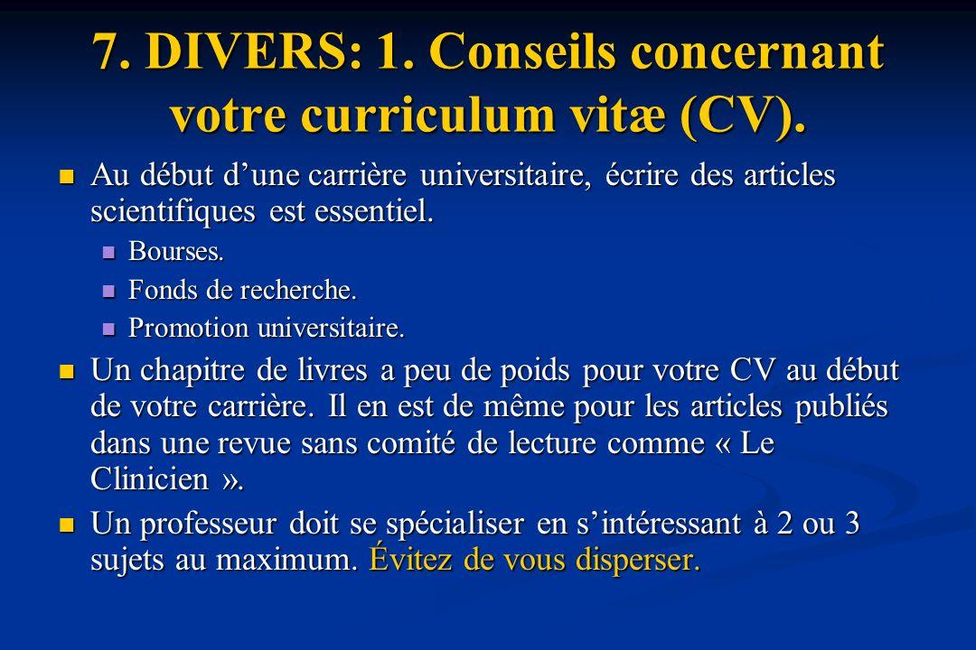 7. DIVERS: 1. Conseils concernant votre curriculum vitæ (CV).