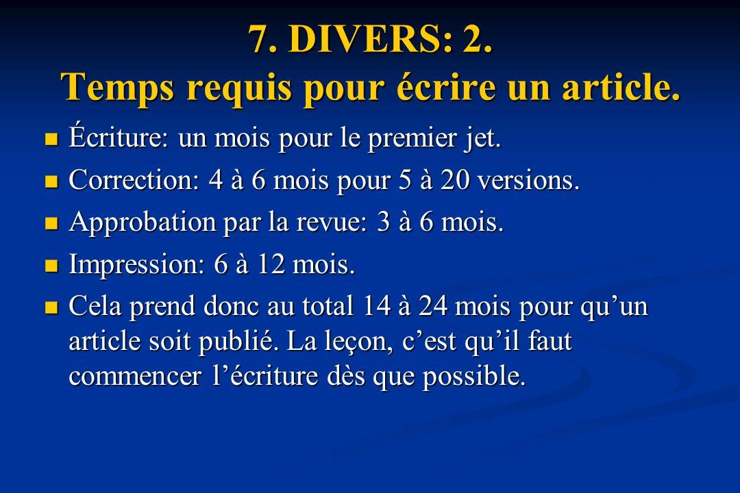 7. DIVERS: 2. Temps requis pour écrire un article.