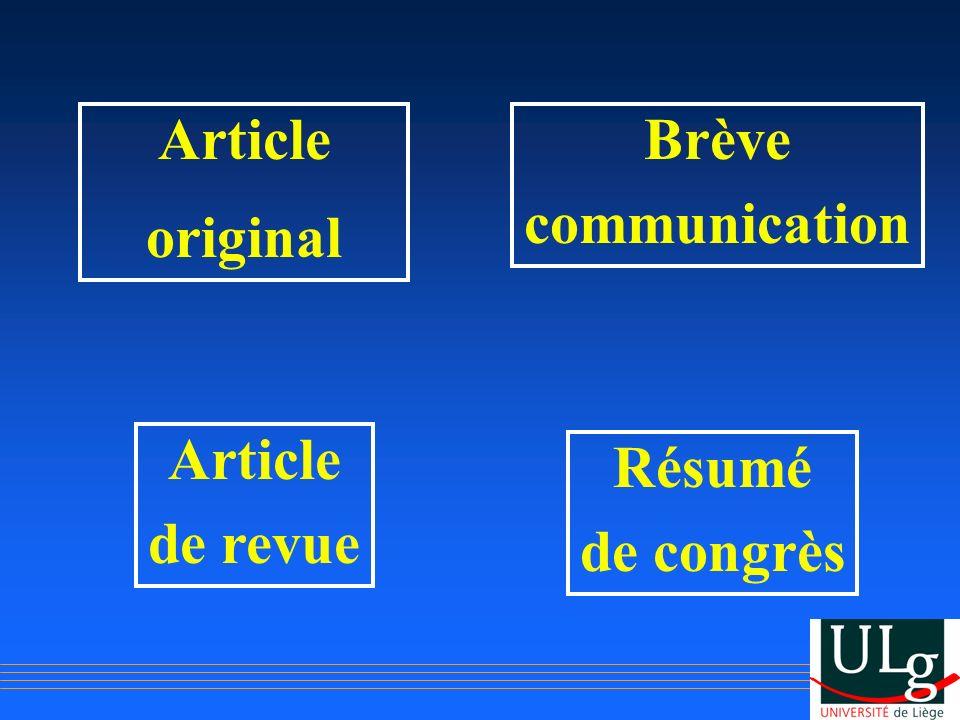 Article original Brève communication Article de revue Résumé de congrès
