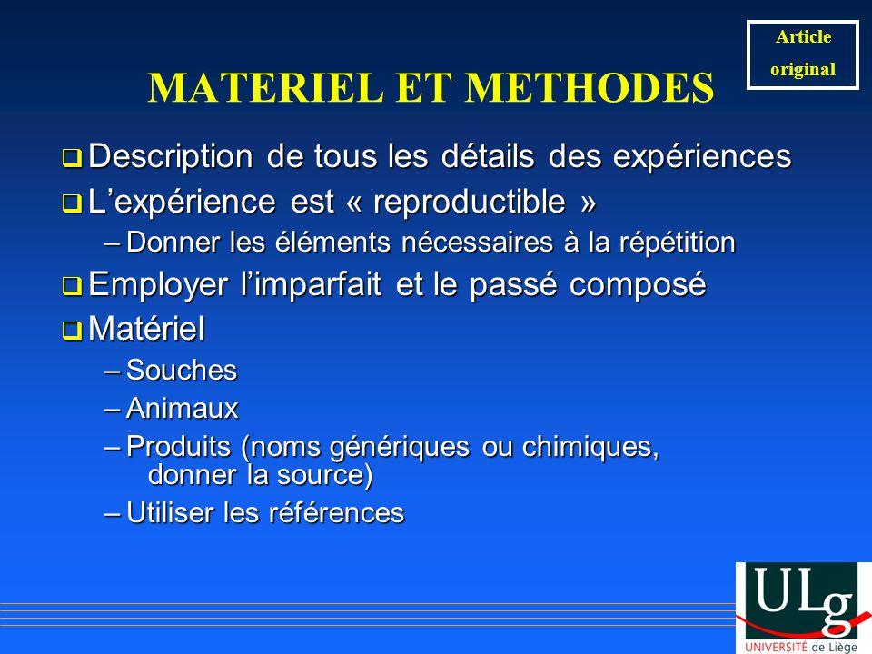 MATERIEL ET METHODES Description de tous les détails des expériences