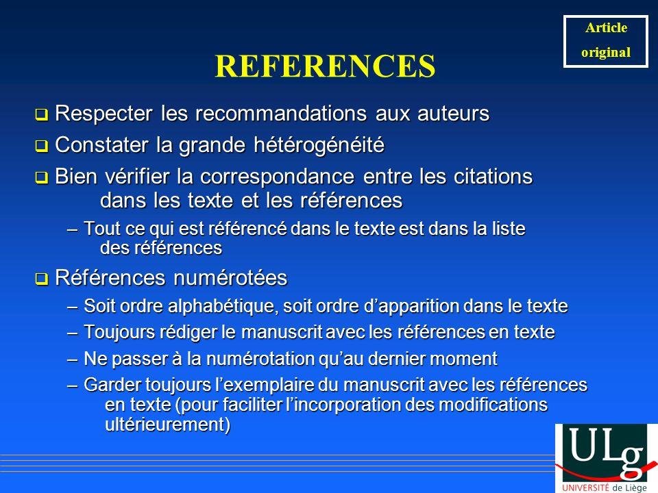 REFERENCES Respecter les recommandations aux auteurs