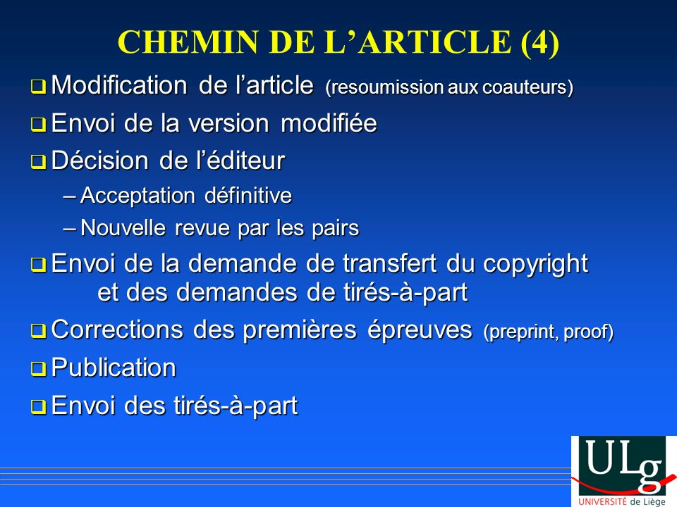 CHEMIN DE L'ARTICLE (4) Modification de l'article (resoumission aux coauteurs) Envoi de la version modifiée.