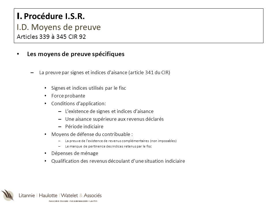 I. Procédure I.S.R. I.D. Moyens de preuve Articles 339 à 345 CIR 92