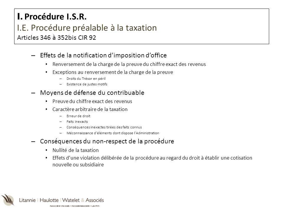 I. Procédure I.S.R. I.E. Procédure préalable à la taxation Articles 346 à 352bis CIR 92