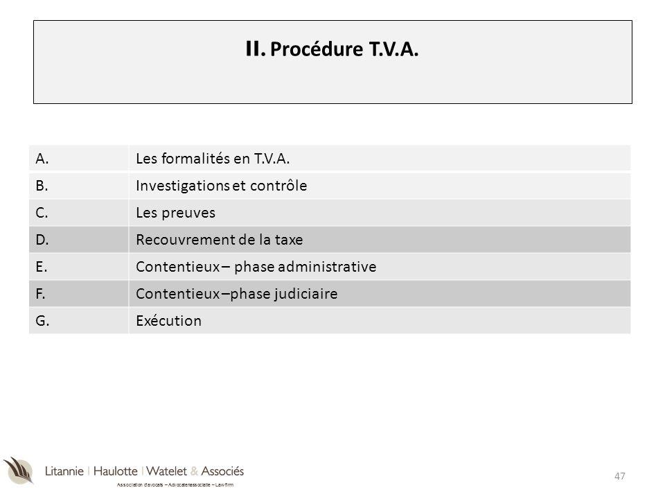 II. Procédure T.V.A. A. Les formalités en T.V.A. B.