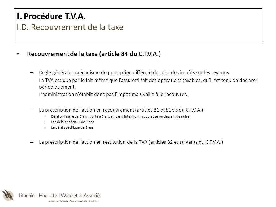 I. Procédure T.V.A. I.D. Recouvrement de la taxe