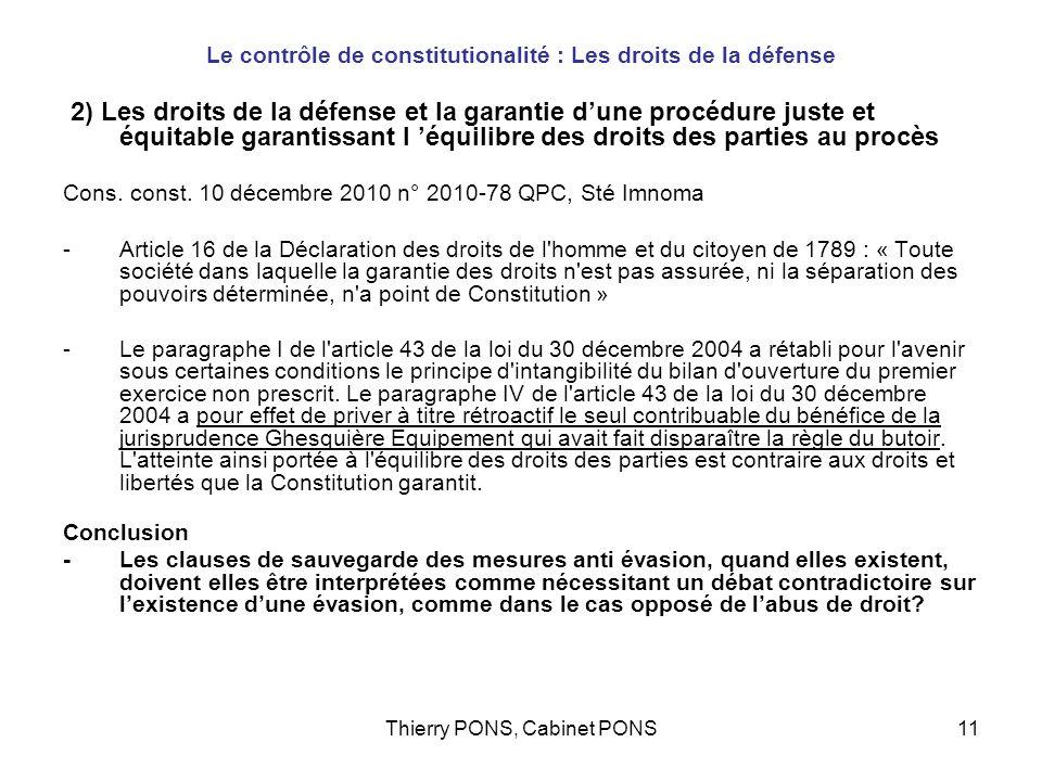 Le contrôle de constitutionalité : Les droits de la défense