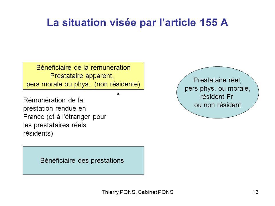 La situation visée par l'article 155 A