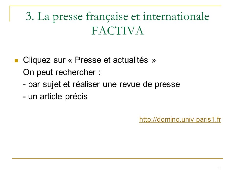 3. La presse française et internationale FACTIVA