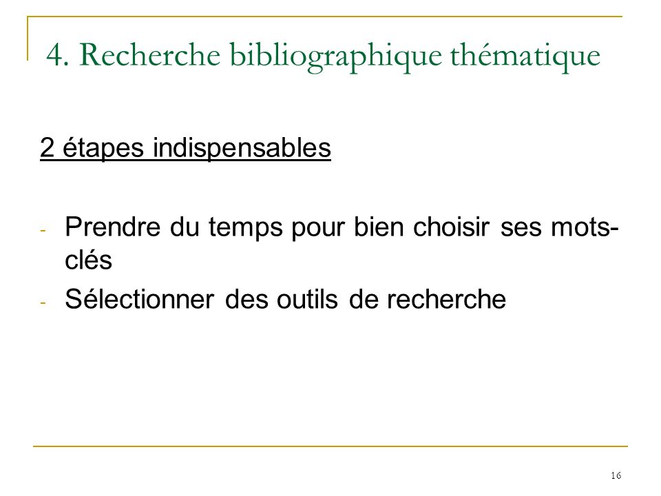 4. Recherche bibliographique thématique