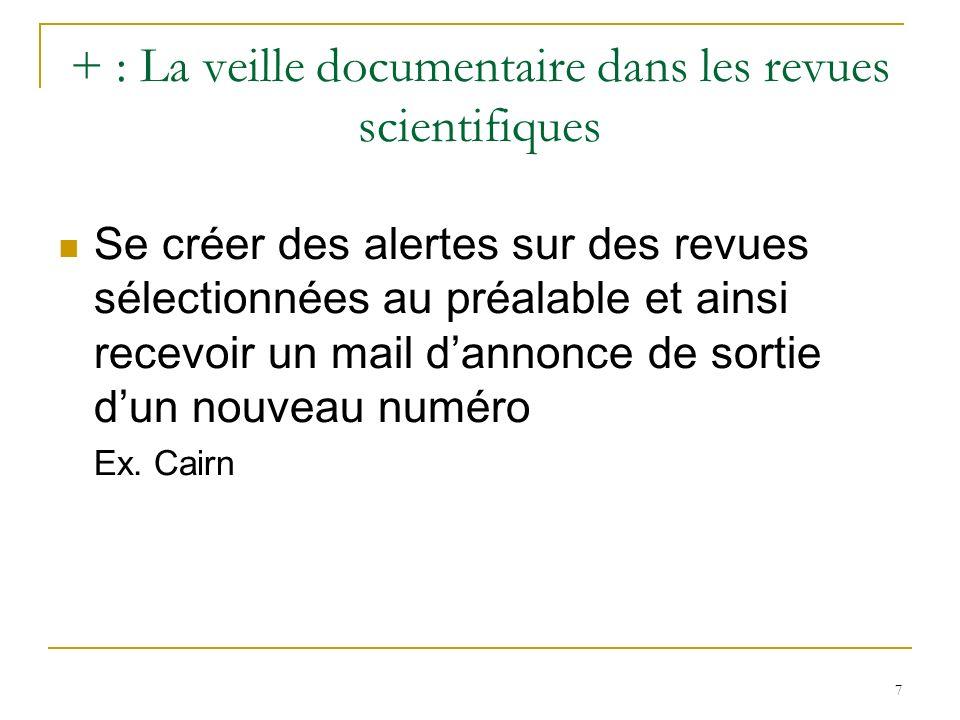 + : La veille documentaire dans les revues scientifiques