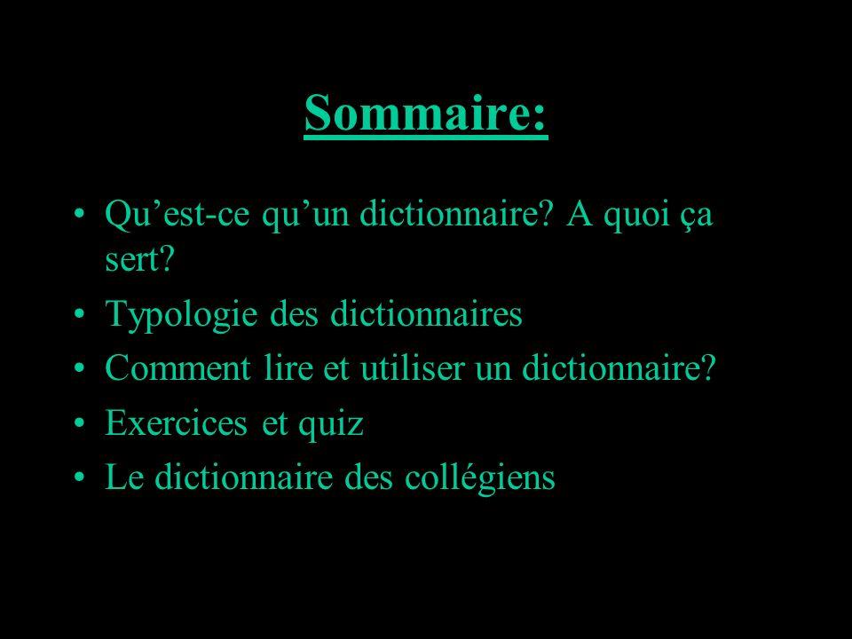 Sommaire: Qu'est-ce qu'un dictionnaire A quoi ça sert