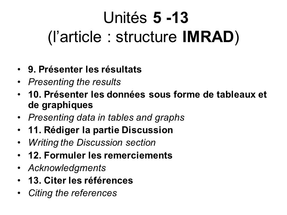 Unités 5 -13 (l'article : structure IMRAD)