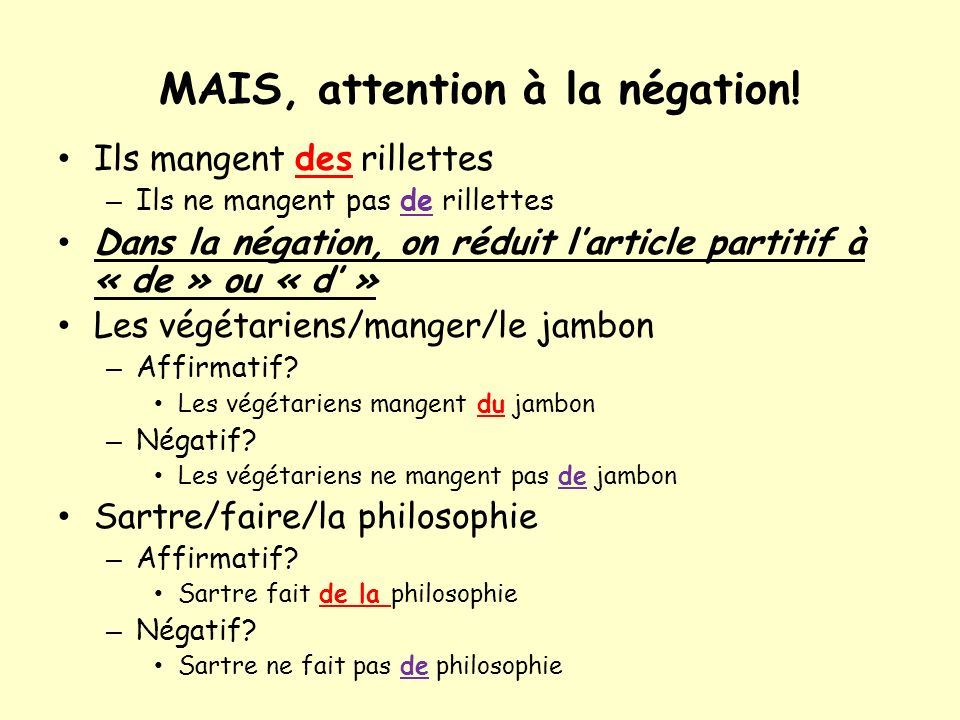 MAIS, attention à la négation!