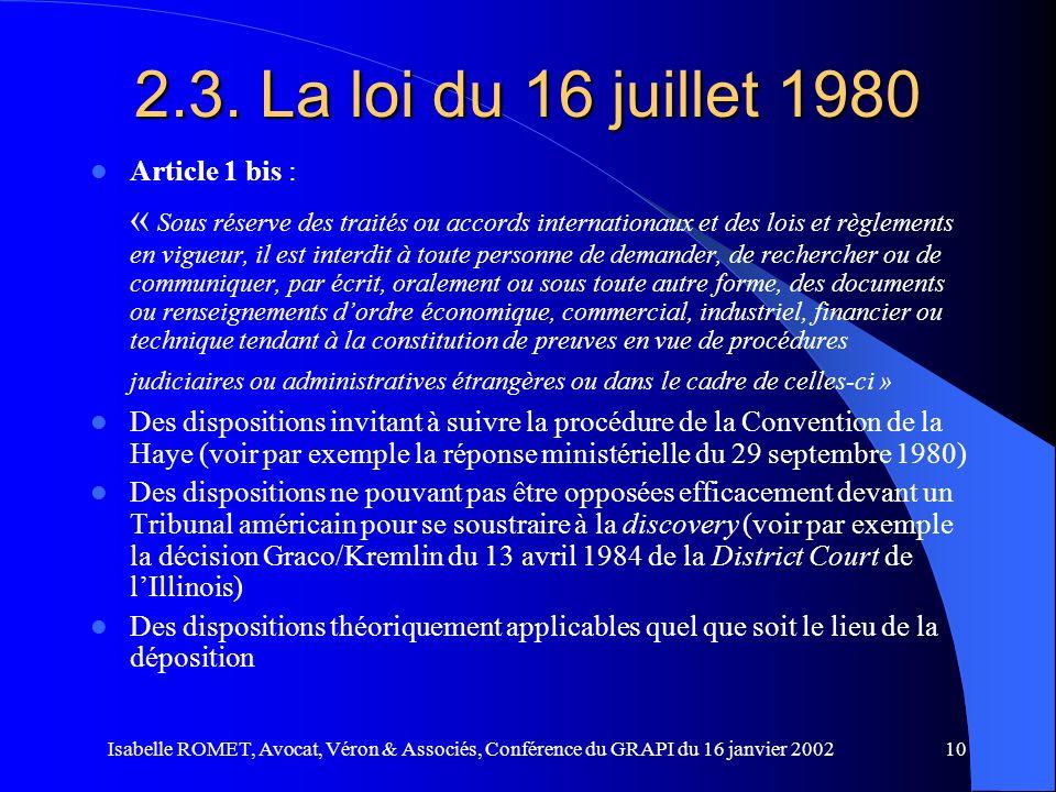 2.3. La loi du 16 juillet 1980 Article 1 bis :