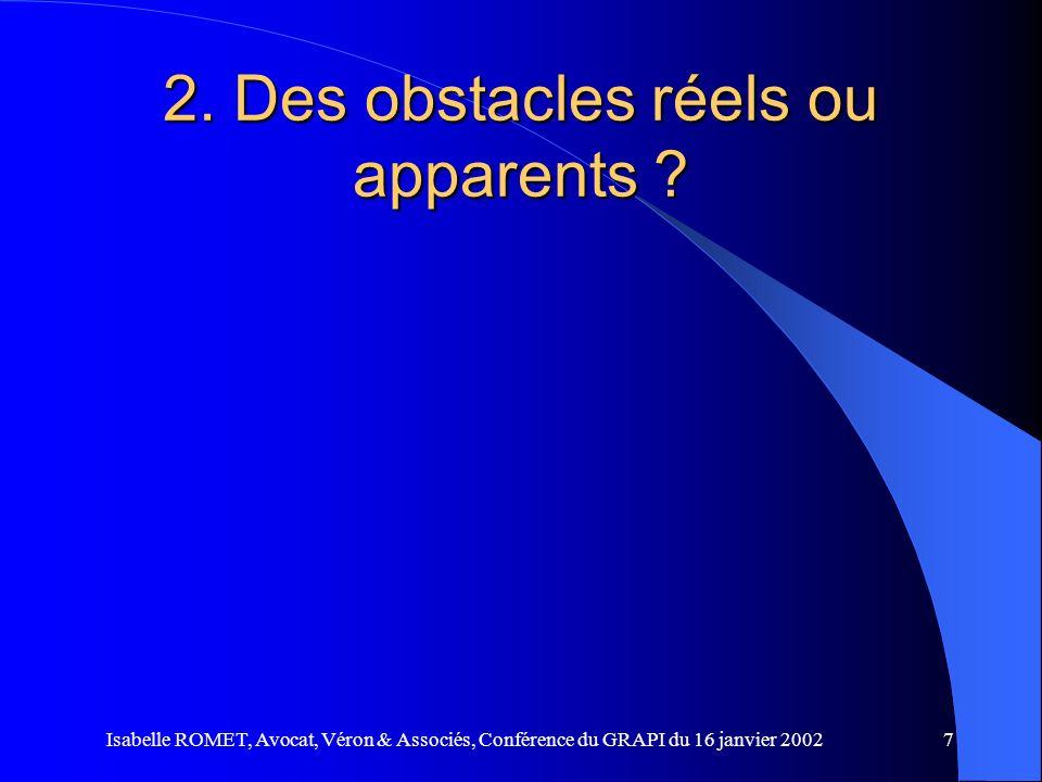 2. Des obstacles réels ou apparents