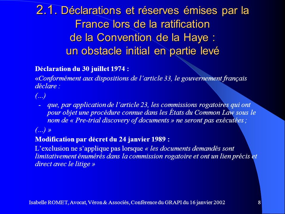 2.1. Déclarations et réserves émises par la France lors de la ratification de la Convention de la Haye : un obstacle initial en partie levé