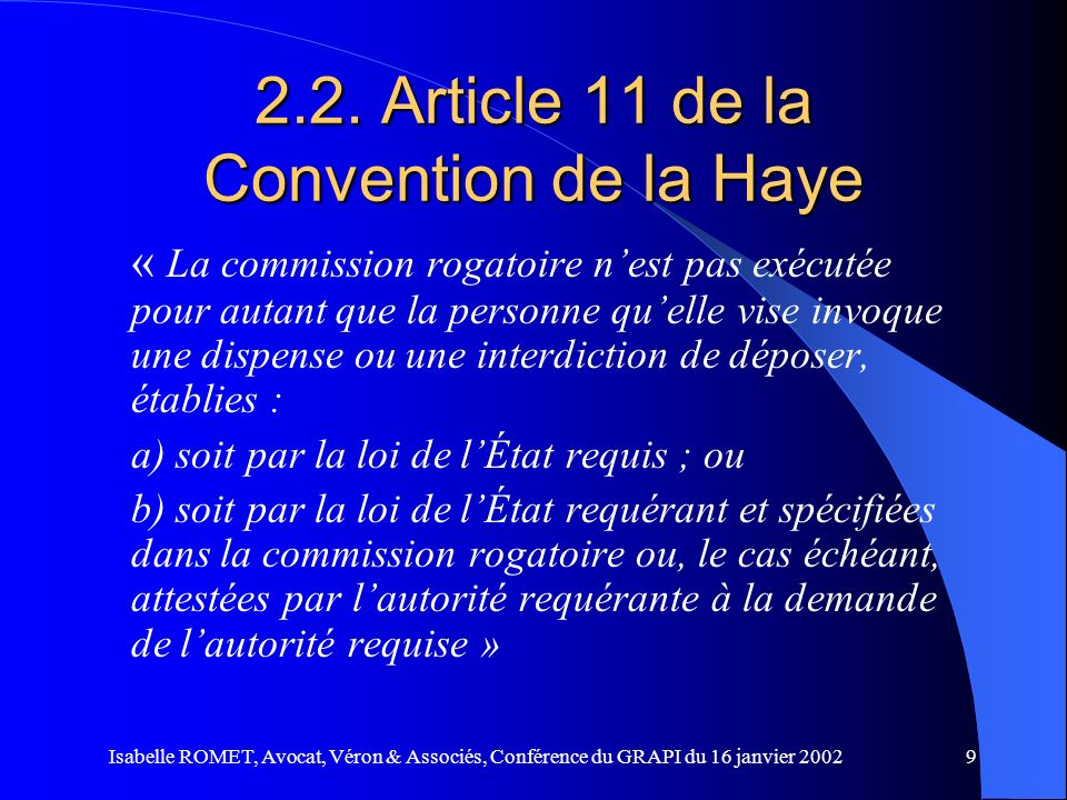 2.2. Article 11 de la Convention de la Haye