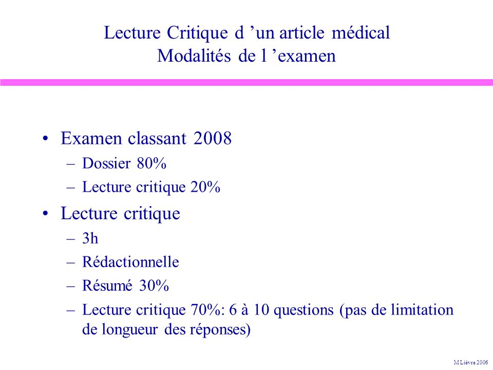 Lecture Critique d 'un article médical Modalités de l 'examen
