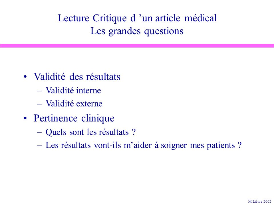 Lecture Critique d 'un article médical Les grandes questions