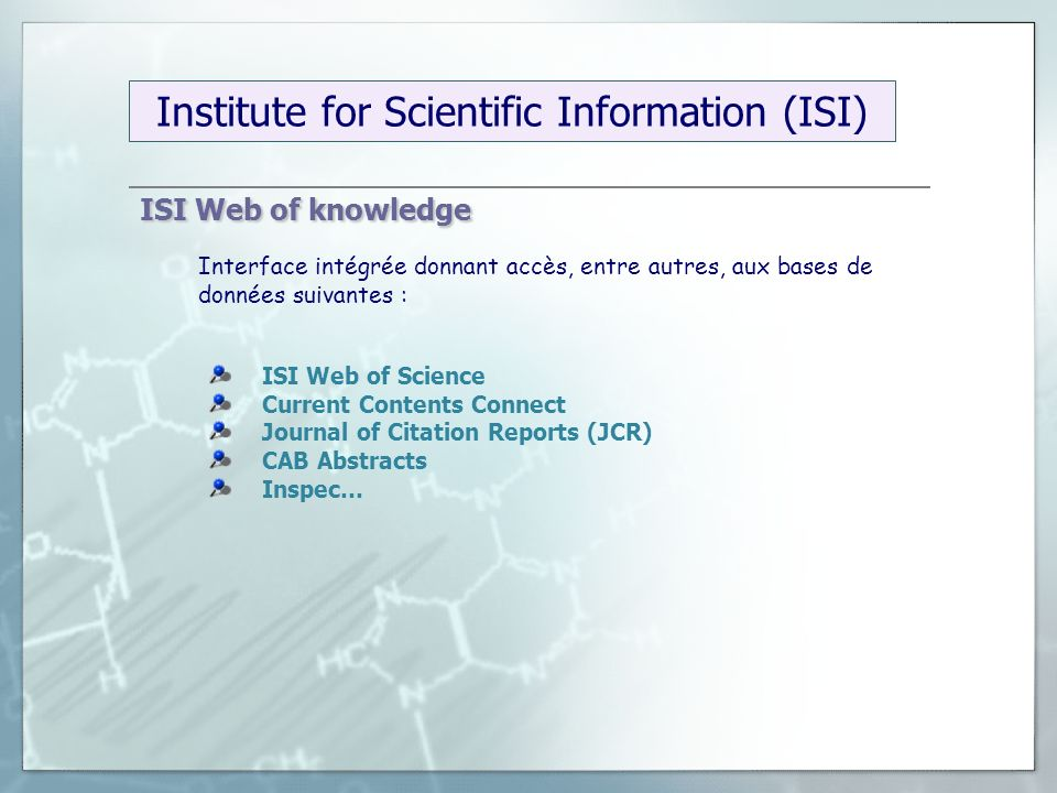 Institute for Scientific Information (ISI)