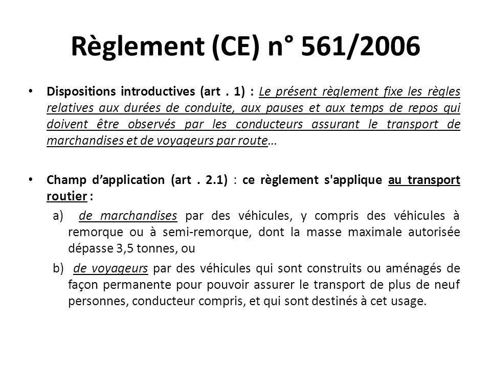 Règlement (CE) n° 561/2006