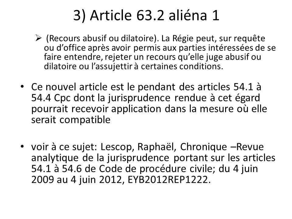 3) Article 63.2 aliéna 1
