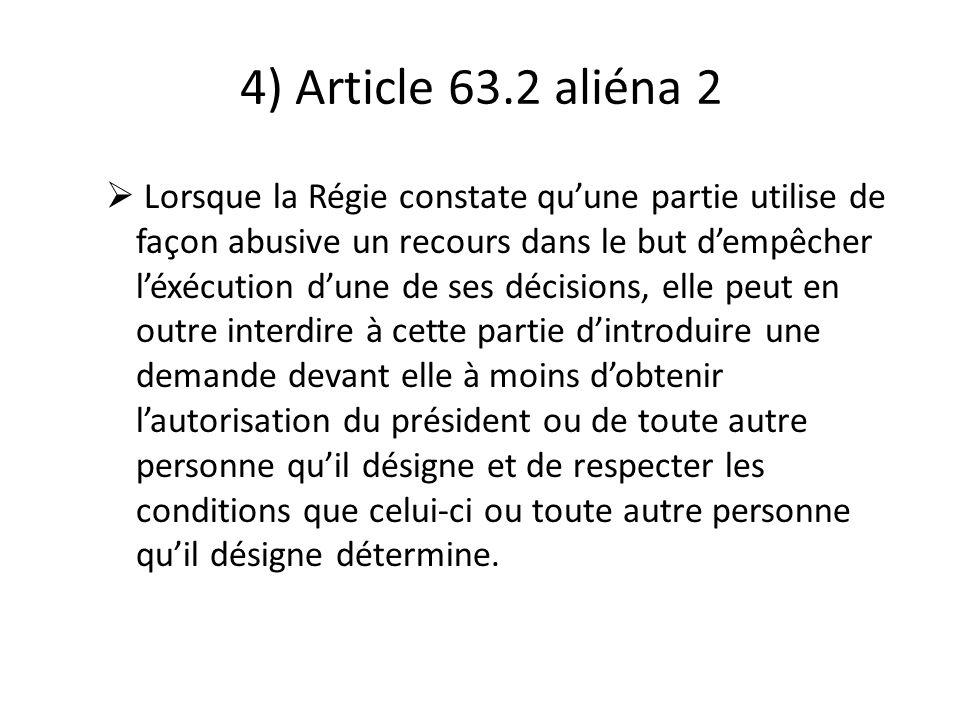 4) Article 63.2 aliéna 2