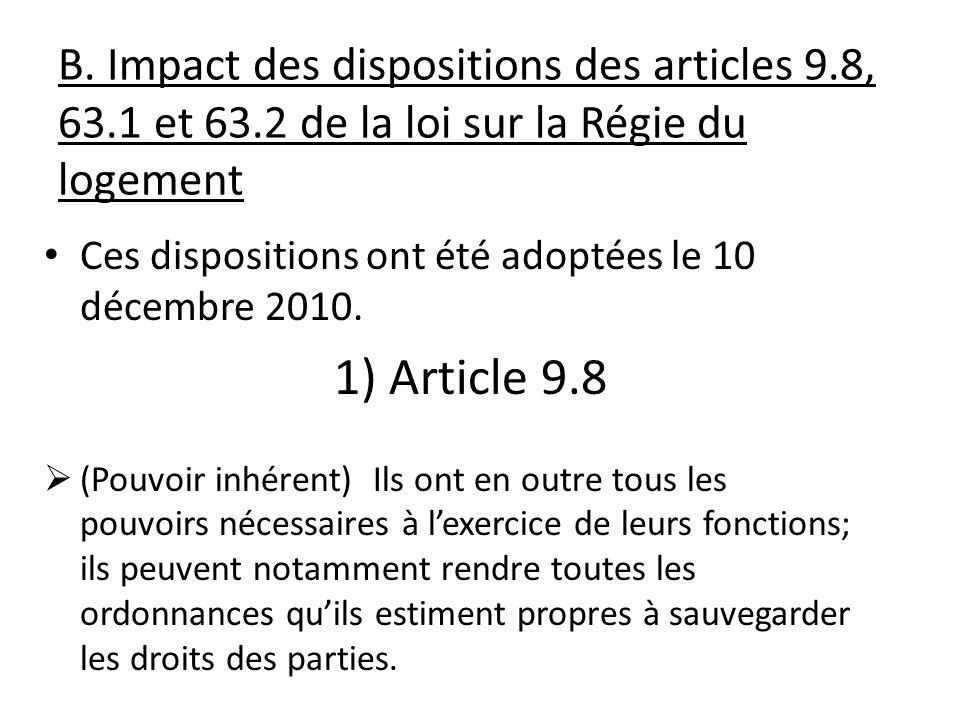 B. Impact des dispositions des articles 9. 8, 63. 1 et 63