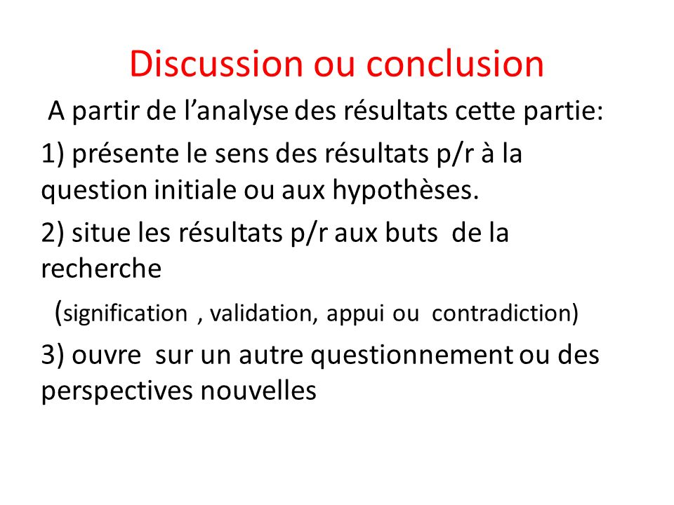 Discussion ou conclusion