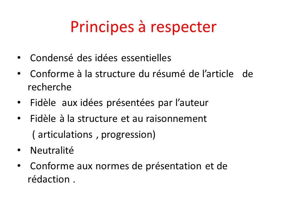 Principes à respecter Condensé des idées essentielles
