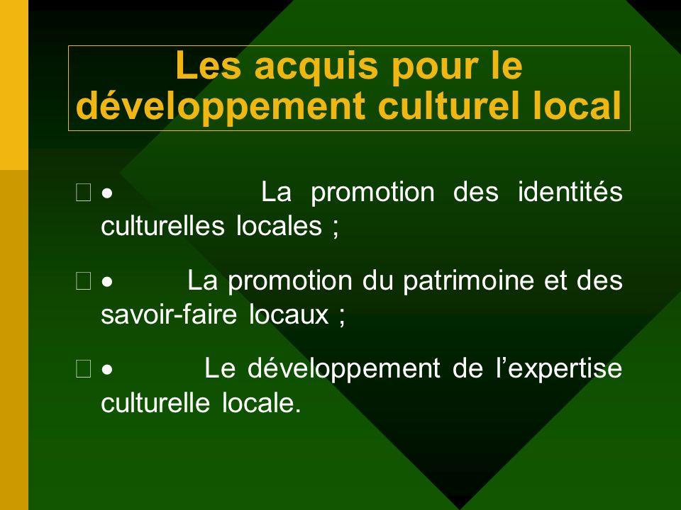 Les acquis pour le développement culturel local