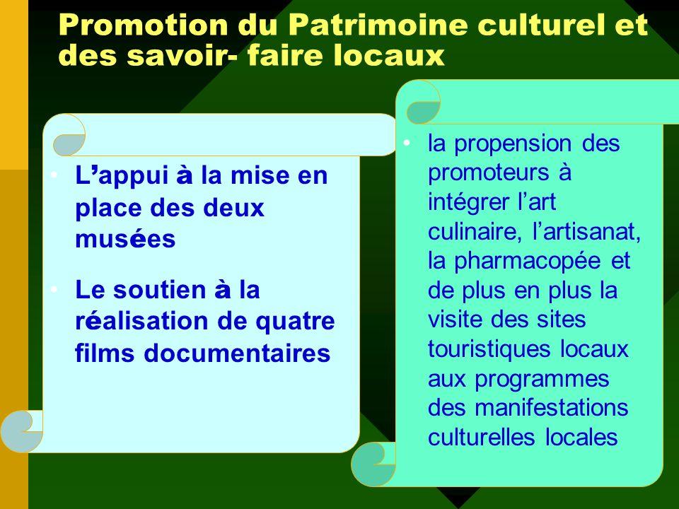 Promotion du Patrimoine culturel et des savoir- faire locaux