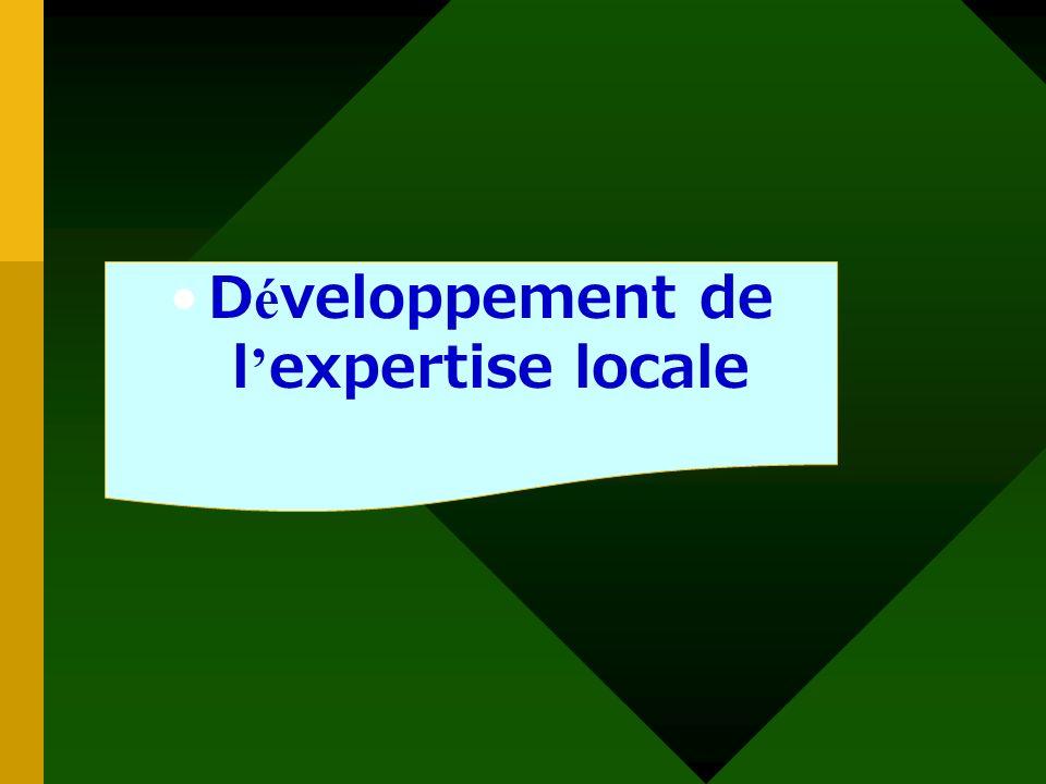 Développement de l'expertise locale